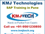 SAP Training in Pune - KMJ Technologies