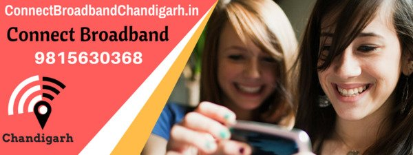 Connect broadband plans in Chandigarh,
