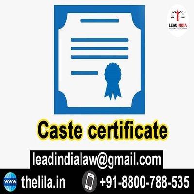 Caste certificate - Lead India Law Associates