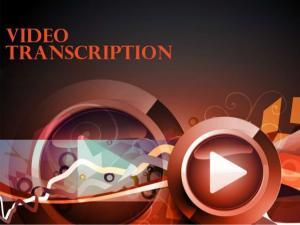 DOCUMENT TRANSLATION, VIDEO TRANSLATION, VIDEO TRANSCRIPTION